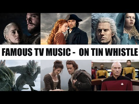 AWESOME TV SHOW MUSIC PLAYED ON TIN WHISTLE