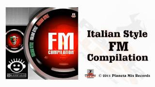 Italian Style FM Compilation (Megamix)