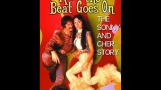 AND THE BEAT GOES ON - The Sonny and Cher Story (1999)