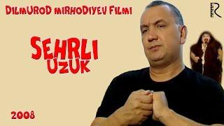 Sehrli uzuk (o'zbek film) | Сехрли узук (узбекфильм)