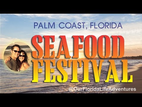 Palm Coast Seafood Festival 2018 - Pirates, Mermaids and Seafood OH My!