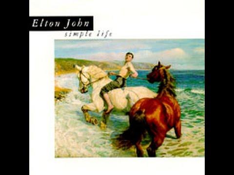 Elton John - Simple Life (1992) With Lyrics!