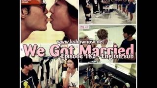 [ENG SUB] We Got Married Ep.182