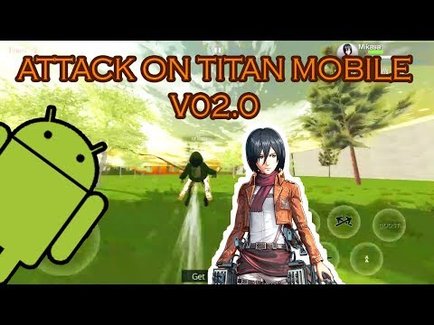 Attack On Titan Android Game V02 (WIP 02)   Download In Description