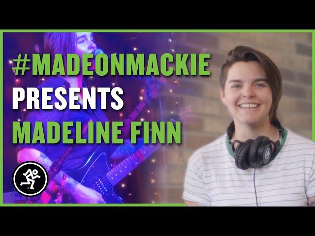 Made On Mackie Presents: Madeline Finn