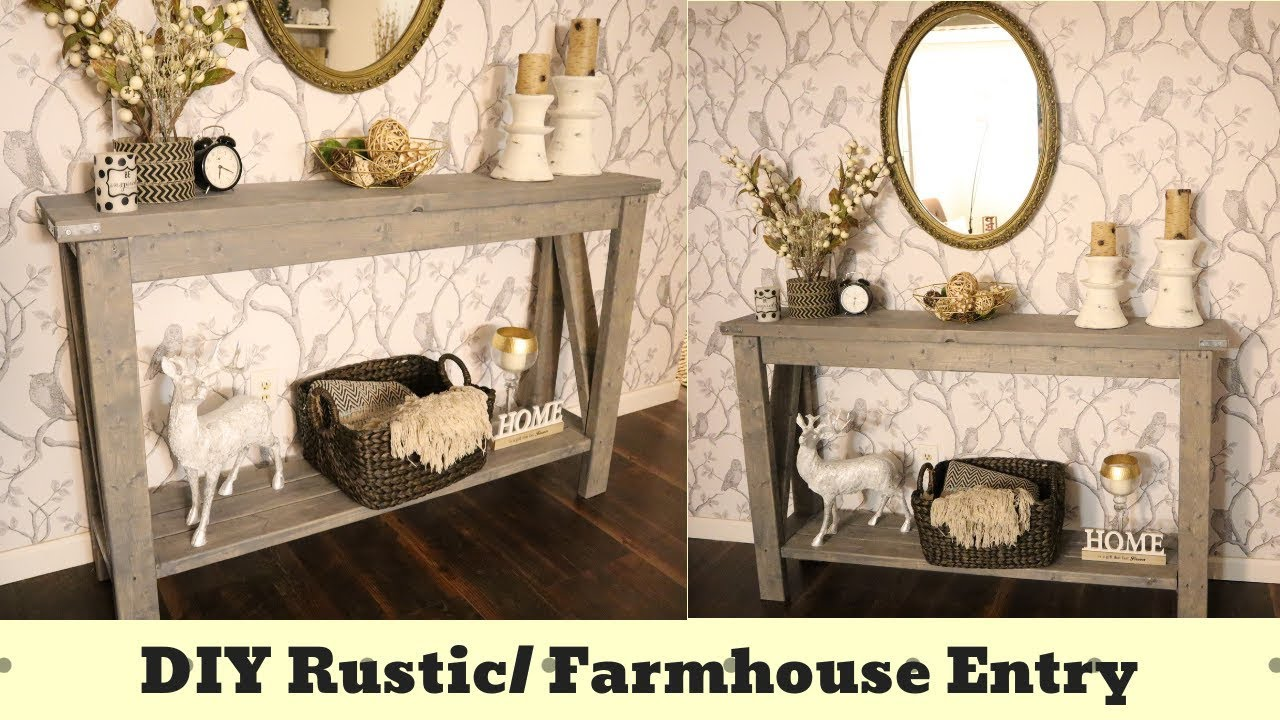 Diy Rustic Entry Table Diy Farmhouse Table Diy Sofa Table Diy Buffet Table