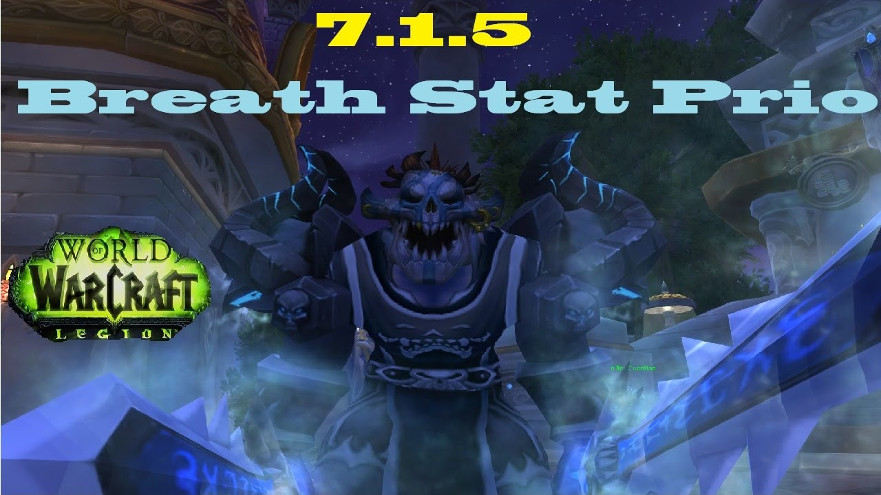 7 1 5 Frost Dk Stat Priority Breath Spec Youtube
