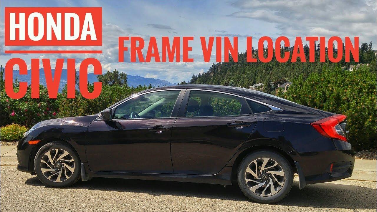 Honda Civic Frame Vin Number Location 2016 2017 2018 2019