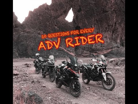 10 Questions for Every ADV Rider #AdventureThoughts