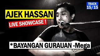 AJEK HASSAN Malam Akustika (Last Track 15/15) Bayangan Gurauan _ Mega - N2N Studio
