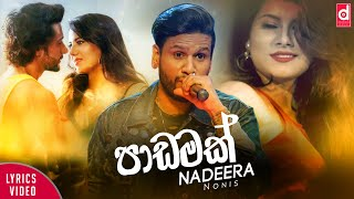 Padamak - Nadeera Nonis 2019 Sinhala New Songs Nadeera Nonis Songs