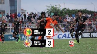 [8 Besar] Cuplikan Pertandingan Aceh United FC vs Semen Padang FC, 10 November 2018