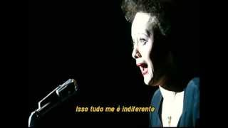 Edith Piaf | Non, Je Ne Regrette Rien - Legendado