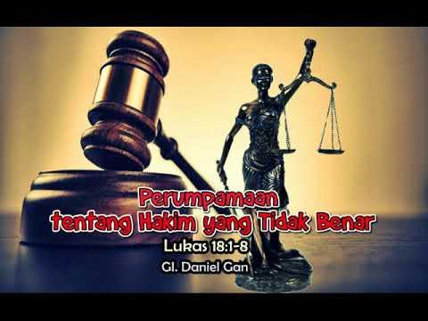 Perumpamaan Tentang Hakim Yang Tidak Benar (Lukas 18:1-8)