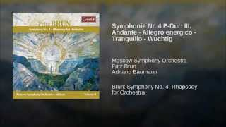 Symphonie Nr. 4 E-Dur: III. Andante - Allegro energico - Tranquillo - Wuchtig