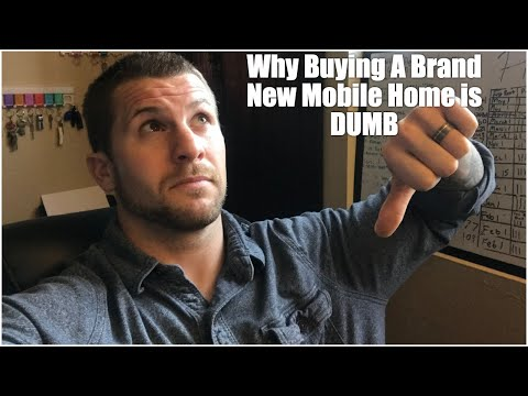 DON'T BUY A BRAND NEW MOBILE HOME!