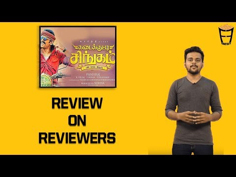 Kadaikutty Singam | A Review on Reviewers | Karthi, Sayyeshaa | Friday Facts with Mubashir