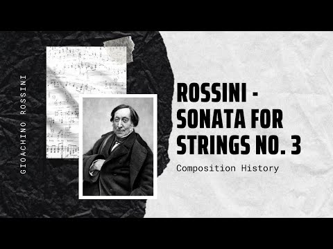 Rossini - Sonata for Strings No. 3