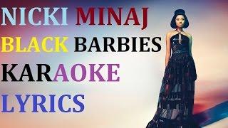 NICKI MINAJ - BLACK BARBIES KARAOKE COVER LYRICS