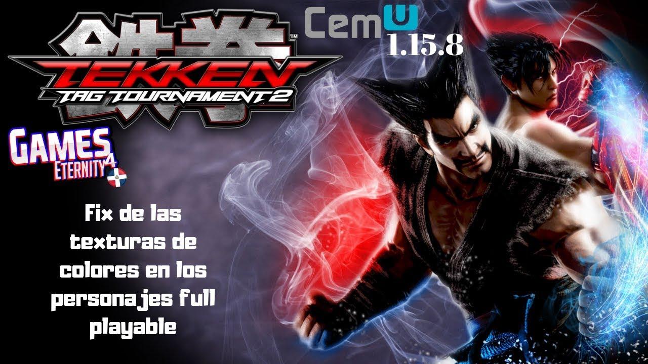 Cemu 1.15.8 Tekken Tag Tournament 2 60fps | Fix Bug ...