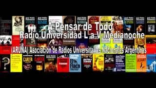 JOSÉ PABLO FEINMANN: Amalia-José Mármol RADIO UNIVERSIDAD AM 580 L-V MEDIANOCHE 2015