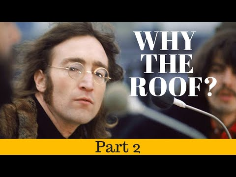 The Beatles And The Rooftop Gig: Part 2 - A New Phase BEATLES Performance...