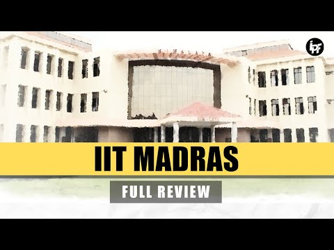 🔴IIT MADRAS   Indian Institute Of Technology Madras   Review   Campus   Hostel   Fest