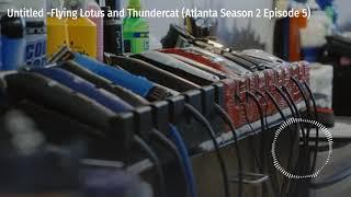Untitled - Flying Lotus and Thundercat (Atlanta Season 2, Episode 5)