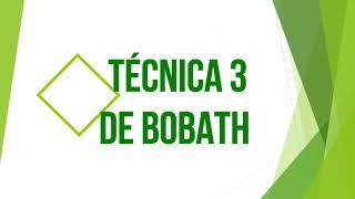 TECNICA II Y III DE BOBATH