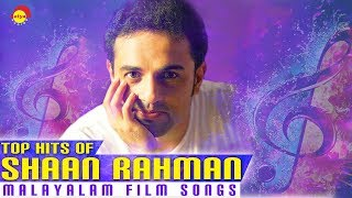 Top Hits of Shaan Rahman | Nonstop Malayalam Film Songs