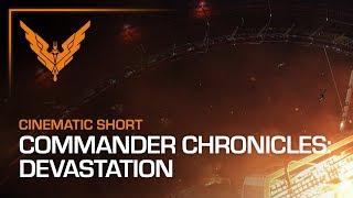 Commander Chronicles: Devastation - Elite Dangerous