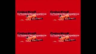 Caba Kroll pres. DJ Todde - Disco!!! (1998)