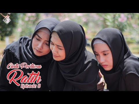 CINTA PERTAMA RATIH Eps 8 - FINAL - Web Series Inspirasi