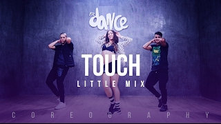 Touch - Little Mix - Coreography | FitDance Life