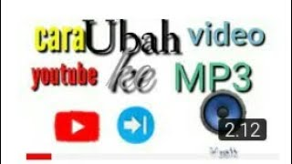 Download Lagu Download video youtube ke mp3 Terbaru