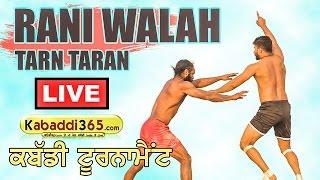 Rani Walah (Taran Taran) Kabaddi Tournament (Live) 17 dec 2016