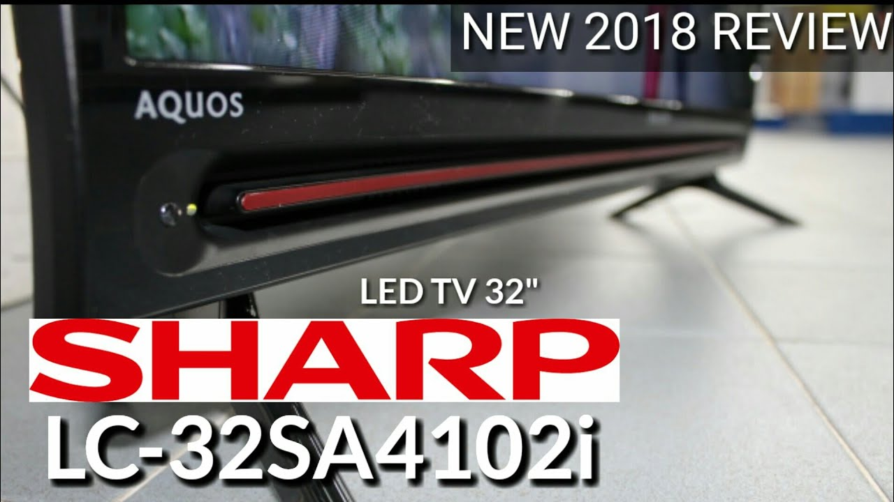 Review Led Tv Sharp Lc 32sa4102i New 2018 Indonesia Hd
