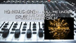 DreamTheater-Pull Me Under #minusone #tanpadrum#drumless