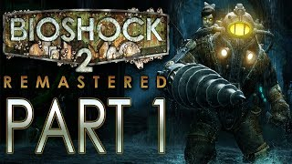 BioShock 2 (Remastered) - Let