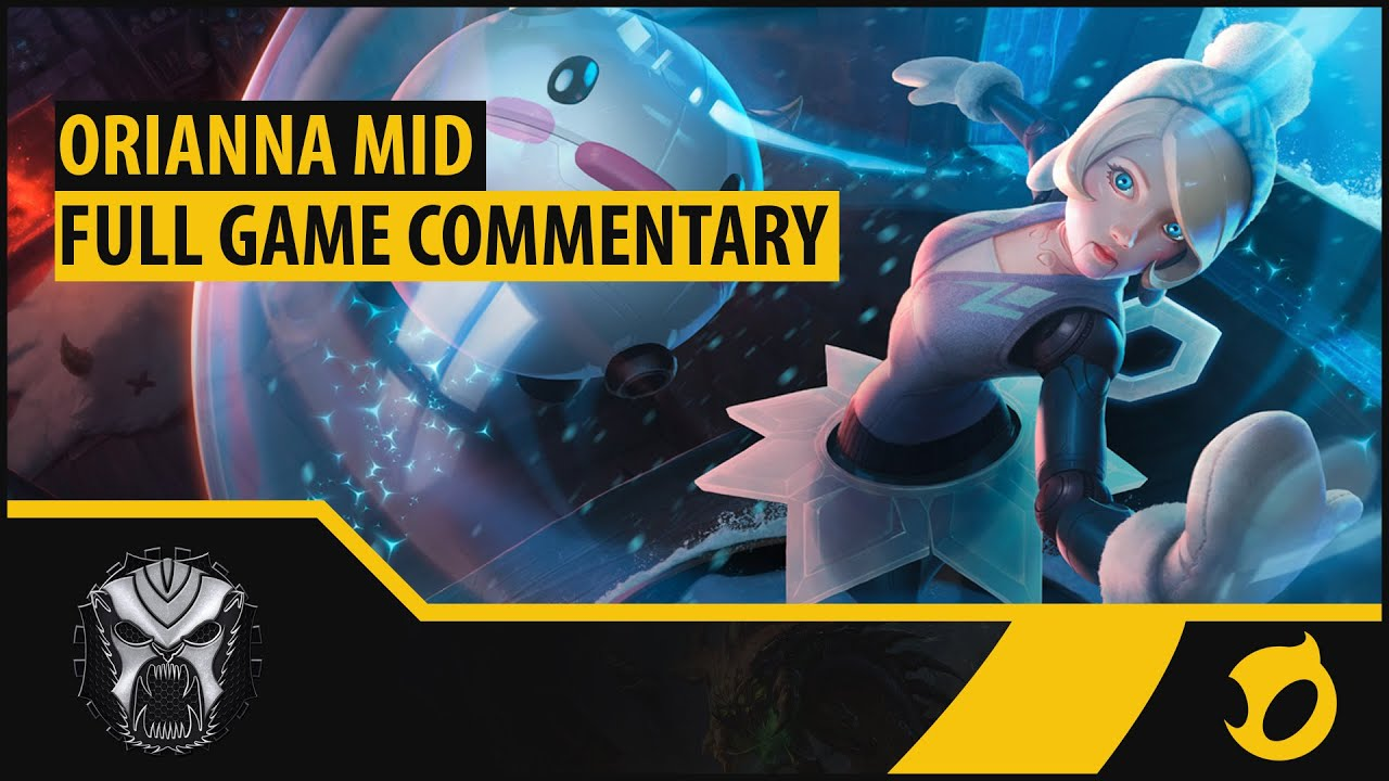 [Diamond S5] Orianna Mid – Live Game Commentary