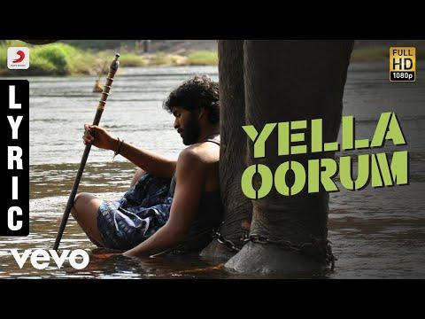 Kumki - Yella Oorum Tamil Lyric | Vikram Prabhu | D. Imman