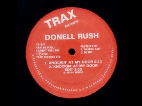 DONELL RUSH - Knockin' At My Door - HQ