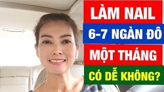 Tại Sao Người Việt Thích Làm Nail Ở Mỹ? Nghề Nail Thu Nhập Một Tháng 6,7 Ngàn Đô Có Dễ Không?♻️T.44•