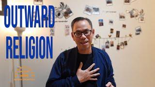 OUTWARD RELIGION - Seri Renungan Murid Kristus 9 - Ps.Yosafat
