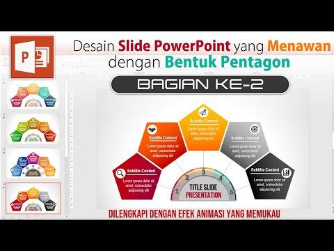 Cara Bikin Slide Presentasi PowerPoint Menawan Bentuk Pentagon Part#2