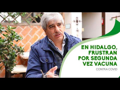 En Hidalgo, frustran por segunda vez vacuna contra Covid