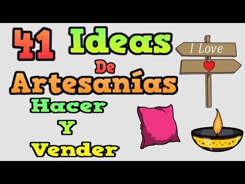 41 IDEAS DE ARTESANÍAS QUE PUEDES HACER Y VENDER