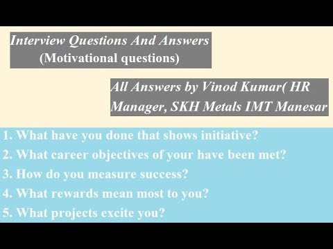 Interview questions  Answers - 2 (Motivational questions) - YouTube