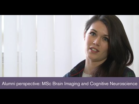 The alumni perspective - MSc Brain Imaging and Cognitive Neuroscience