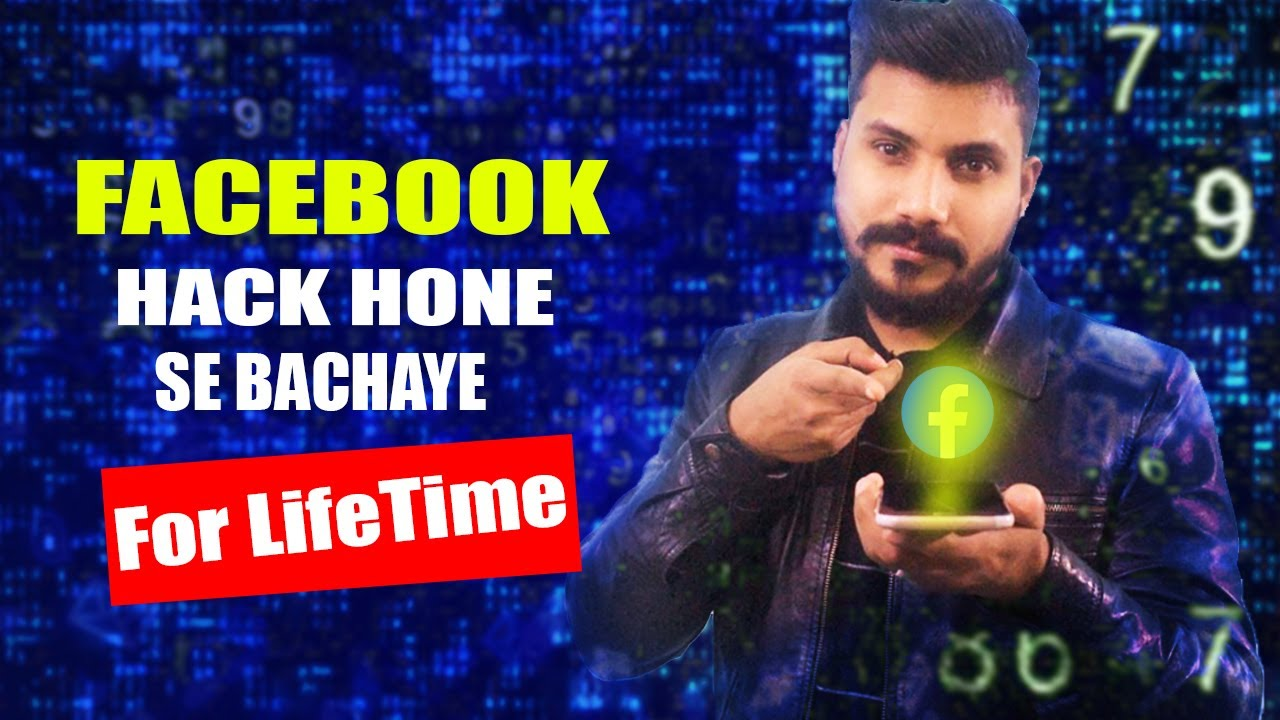 Facebook Hack Hone Say Kaise Bachaye For Lifetime? Protect Facebook ID From Hackers 2021